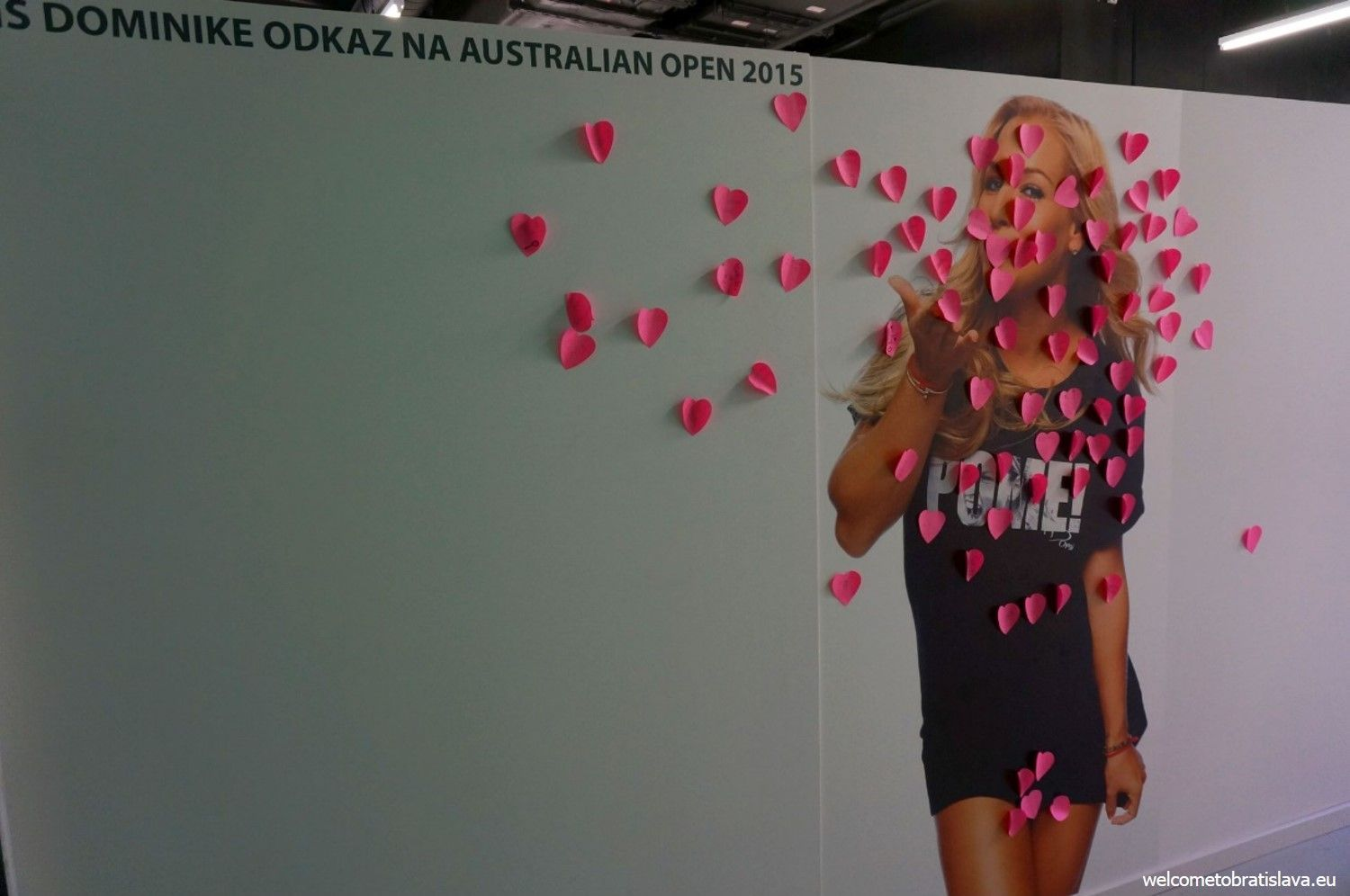 If you are one of Dominika's fans, you can leave her a message on this big poster at the end of the exhibition
